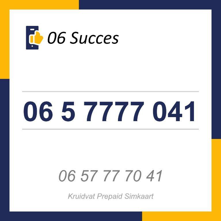 06 5 7777 041 (Lebara) | 06 Succes